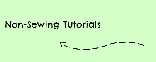 non-sewing tutorials