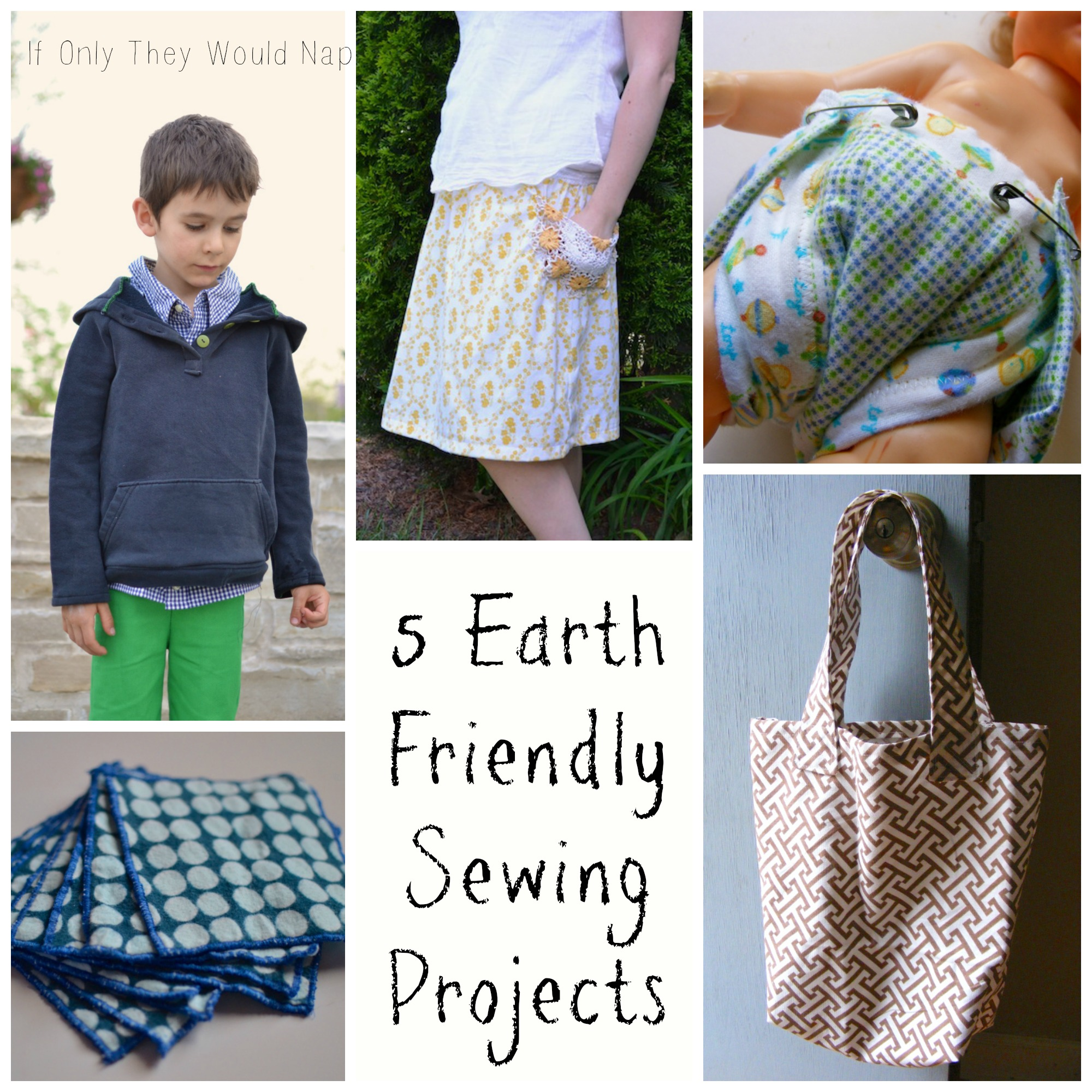 5 Earth Friendly Sewing Projects