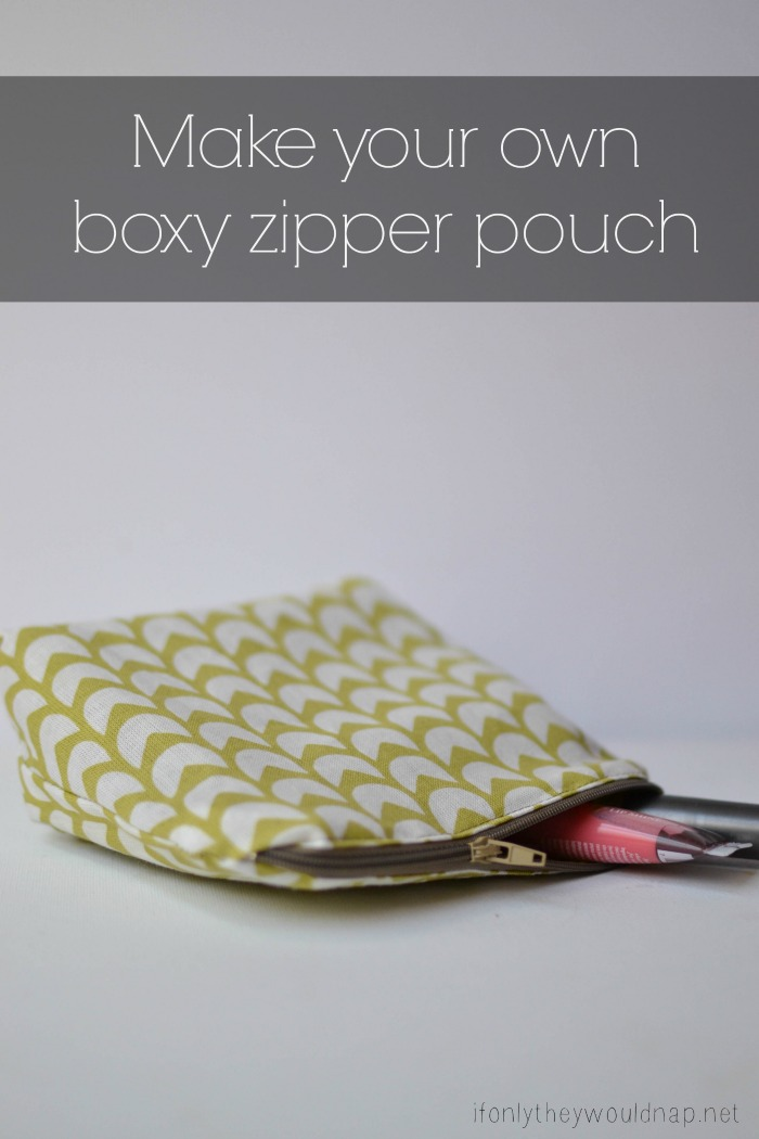 Make your own boxy zipper pouch