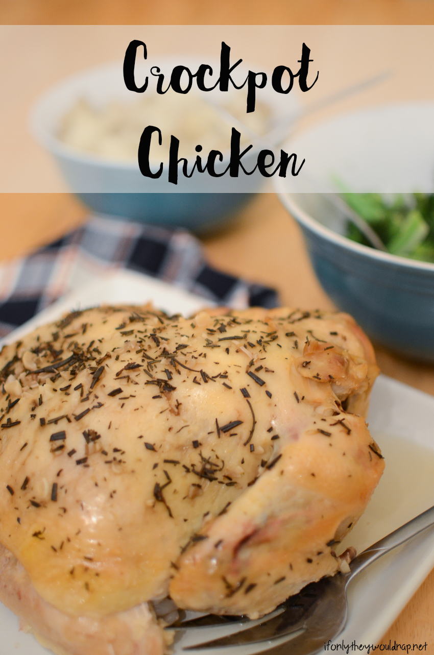 Crockpot Chicken and easy meal ideas